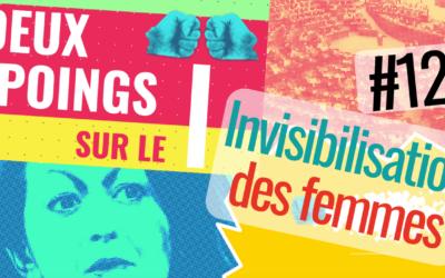 Episode 12 | Invisibilisation des femmes
