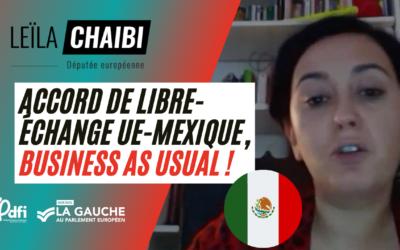 Vidéo | Accord de libre-échange UE-Mexique 🇪🇺🇲🇽, business as usual !